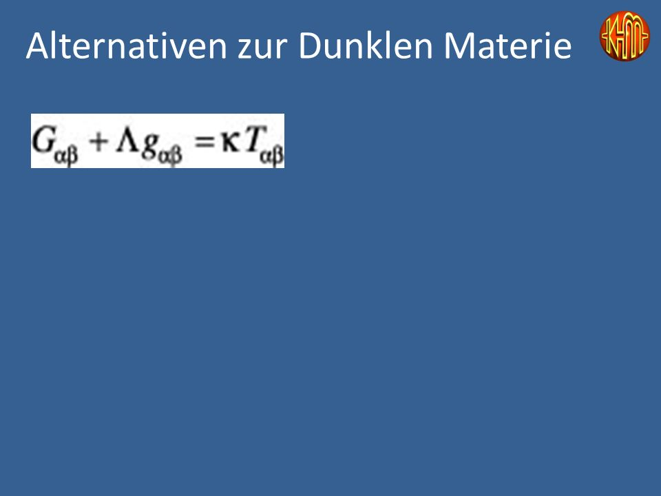 Alternativen zur Dunklen Materie