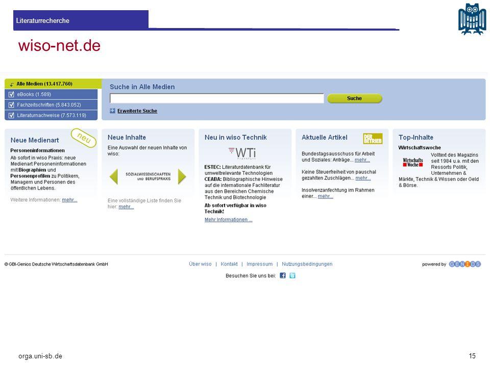 wiso-net.de Literaturrecherche orga.uni-sb.de 15