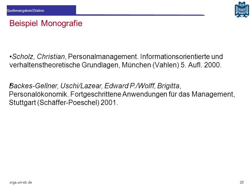 Beispiel Monografie Scholz, Christian, Personalmanagement. Informationsorientierte und verhaltenstheoretische Grundlagen, München (Vahlen) 5. Aufl. 20