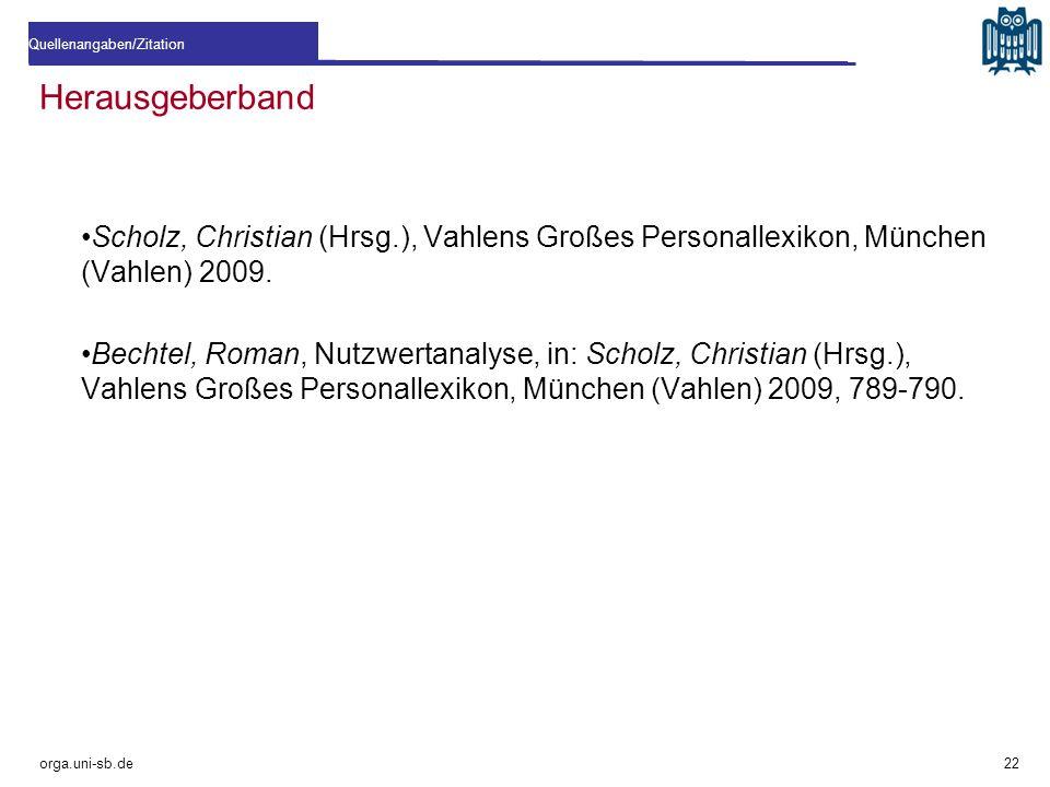 Herausgeberband Scholz, Christian (Hrsg.), Vahlens Großes Personallexikon, München (Vahlen) 2009. Bechtel, Roman, Nutzwertanalyse, in: Scholz, Christi