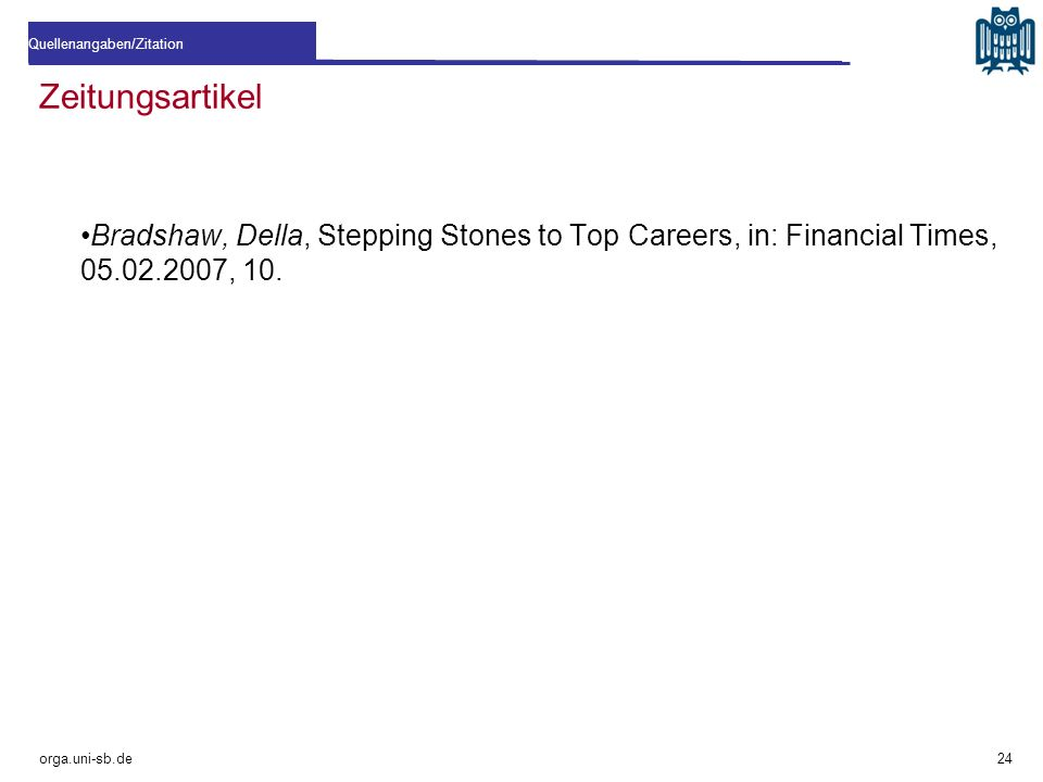 Zeitungsartikel Bradshaw, Della, Stepping Stones to Top Careers, in: Financial Times, 05.02.2007, 10.
