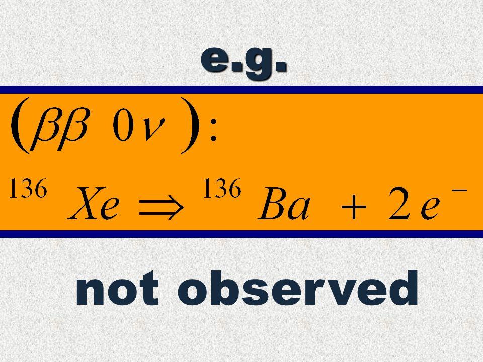 e.g. not observed