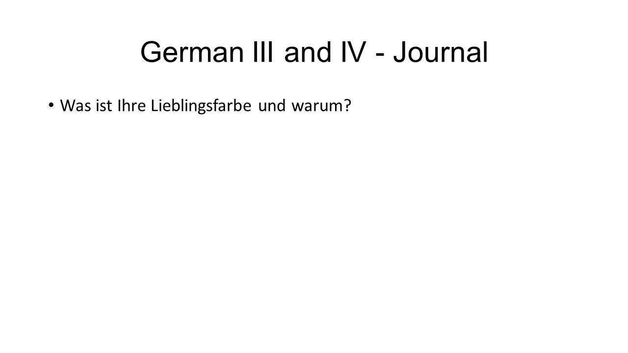 German III and IV - Journal Was ist Ihre Lieblingsfarbe und warum