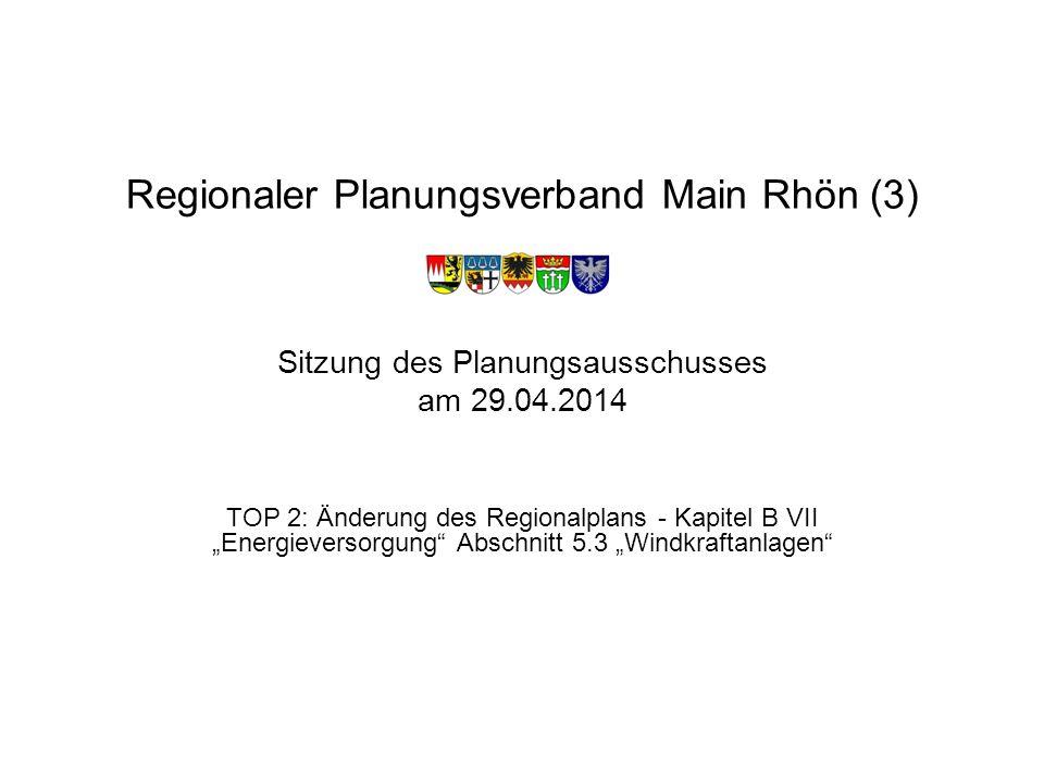 """RPV Main-Rhön (3)2 Auswertung des dritten Anhörungsverfahrens und entsprechende Beschlussfassungen Gemäß PA-Beschluss vom 02.10.2013 gestrichene Vorrang- und Vorbehaltsgebiete Vorrang- und Vorbehaltsgebiete, die unverändert blieben und vom PA am 02.10.13 beschlossen wurden Vorrang- und Vorbehaltsflächen, die aufgrund von Änderungen im Rahmen des zweiten Anhörungsverfahrens erneut behandelt wurden (landkreisweise) Gesamtbeschlussfassung zu TOP 2: Änderung des Regionalplans - Kapitel B VII """"Energieversorgung Abschnitt 5.3 """"Windkraftanlagen"""