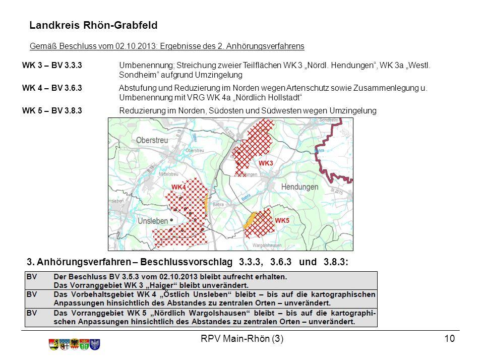 """RPV Main-Rhön (3)10 WK 3 – BV 3.3.3Umbenennung; Streichung zweier Teilflächen WK 3 """"Nördl."""