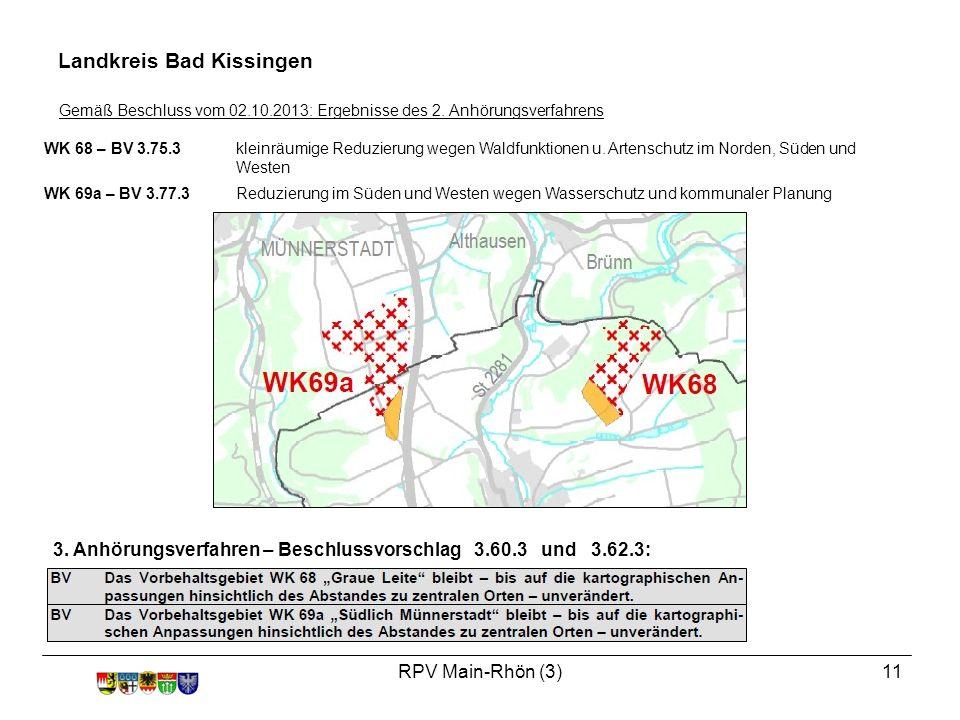 RPV Main-Rhön (3)11 WK 68 – BV 3.75.3kleinräumige Reduzierung wegen Waldfunktionen u.