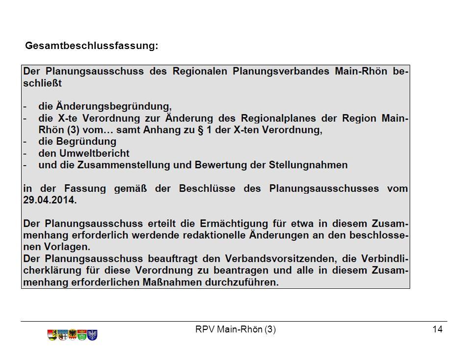 RPV Main-Rhön (3)14 Gesamtbeschlussfassung: