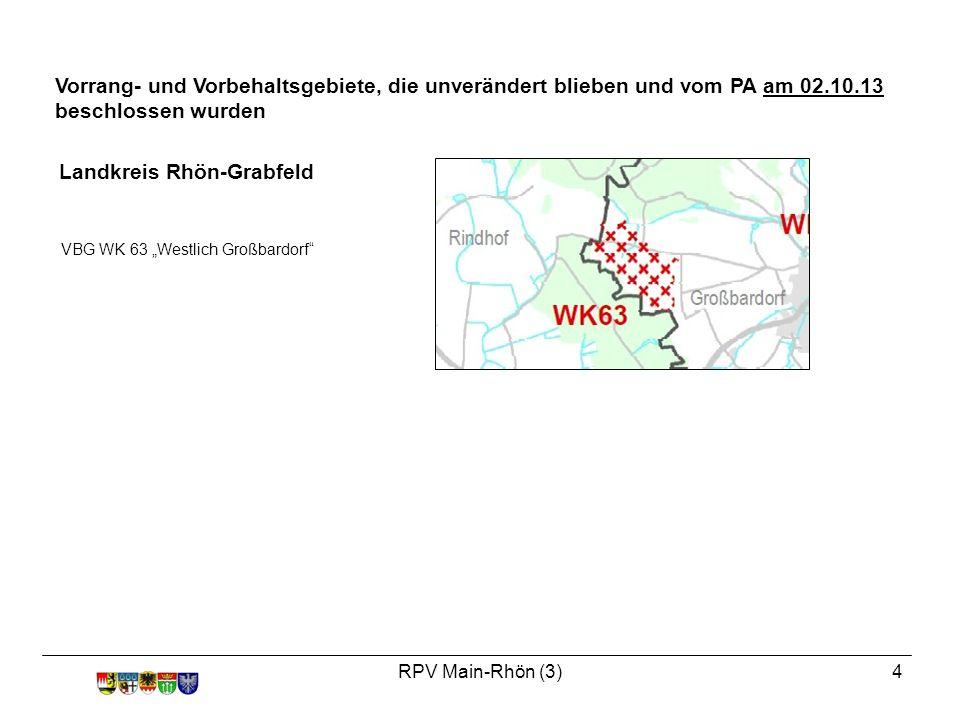 """RPV Main-Rhön (3)5 Landkreis Schweinfurt VRG WK 23 """"Nordwestlich Obbach VBG WK 25 """"Leusenberghöhe VRG WK 39 """"Galgenberg VRG WK 40 """"Hartberg VRG WK 42 """"Westlich Traustadt VBG WK 79 """"Östlich Oerlenbach VBG WK 84 """"Westlich Donnersdorf"""