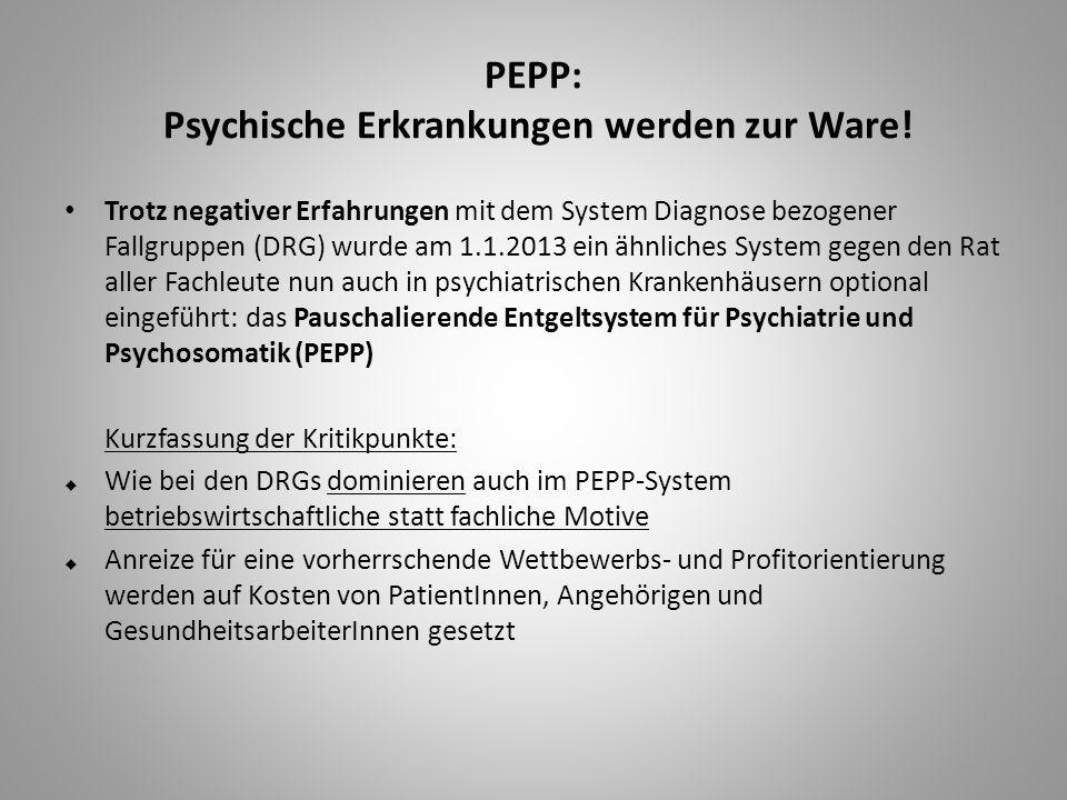 PEPP: Psychische Erkrankungen werden zur Ware.