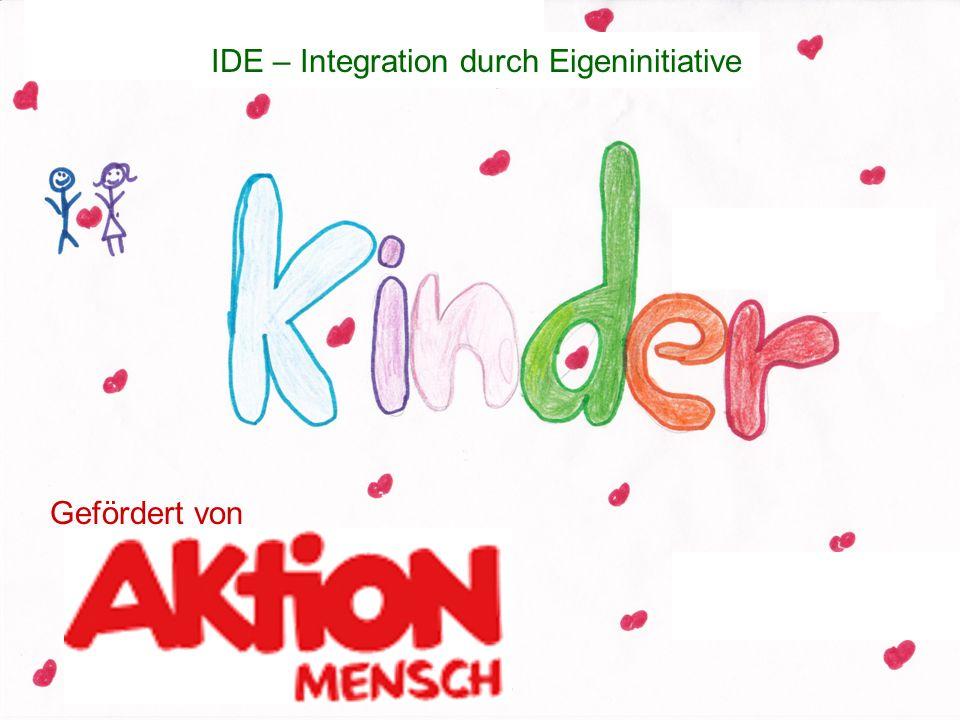 IDE – Integration durch Eigeninitiative Gefördert von
