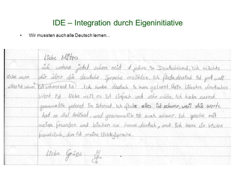 IDE – Integration durch Eigeninitiative Wir mussten auch alle Deutsch lernen...