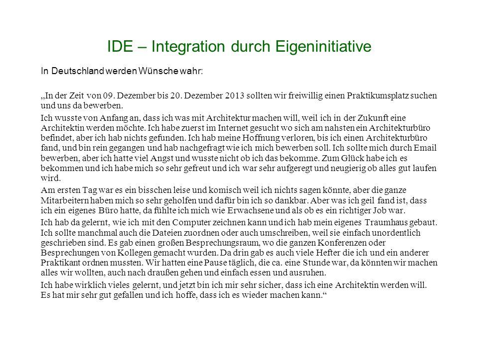"""IDE – Integration durch Eigeninitiative In Deutschland werden Wünsche wahr: """"In der Zeit von 09."""