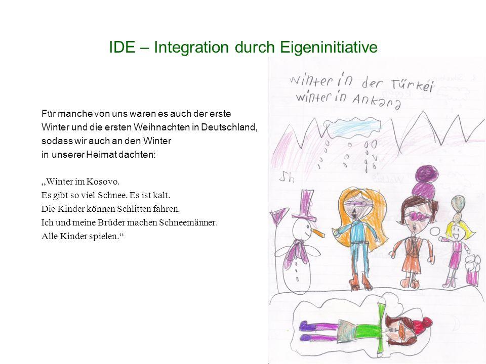 """IDE – Integration durch Eigeninitiative F ü r manche von uns waren es auch der erste Winter und die ersten Weihnachten in Deutschland, sodass wir auch an den Winter in unserer Heimat dachten: """"Winter im Kosovo."""