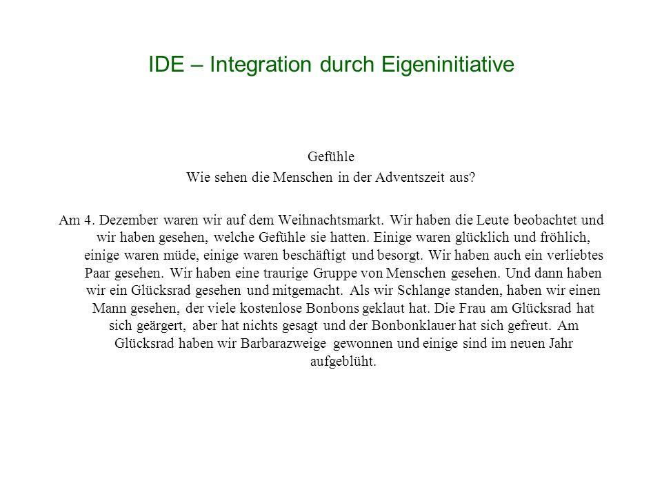 IDE – Integration durch Eigeninitiative Gefühle Wie sehen die Menschen in der Adventszeit aus.