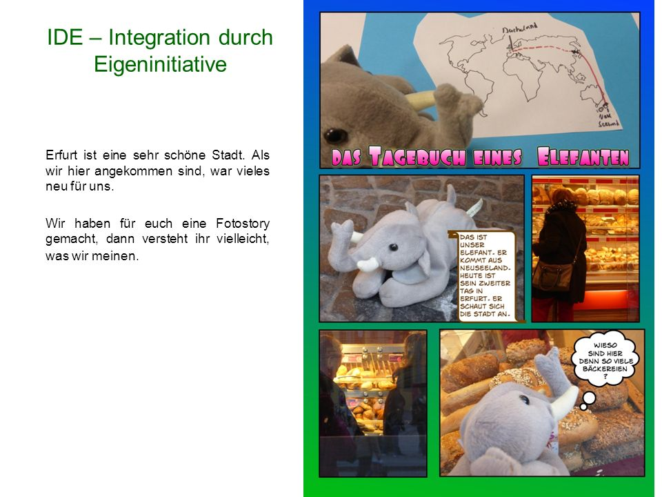 IDE – Integration durch Eigeninitiative Erfurt ist eine sehr schöne Stadt.