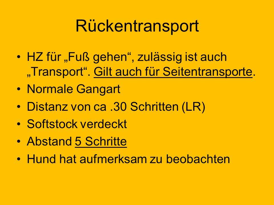 """Rückentransport HZ für """"Fuß gehen , zulässig ist auch """"Transport ."""