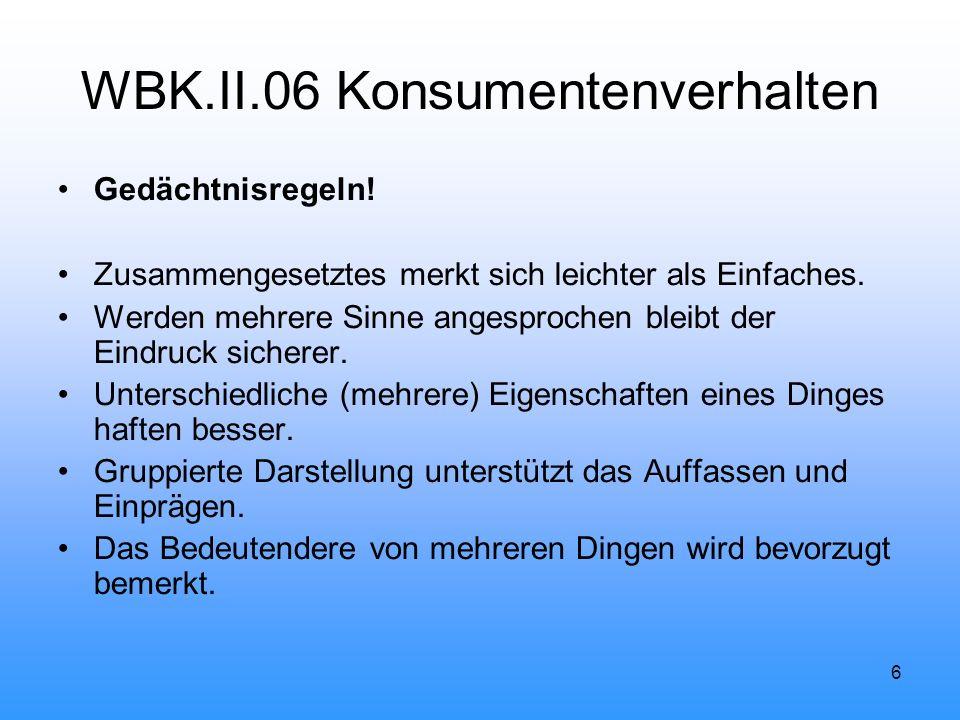 6 WBK.II.06 Konsumentenverhalten Gedächtnisregeln.