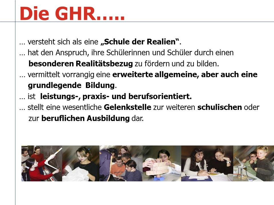"""Die GHR….. … versteht sich als eine """"Schule der Realien ."""
