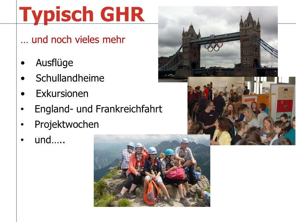 … und noch vieles mehr Ausflüge Schullandheime Exkursionen England- und Frankreichfahrt Projektwochen und…..