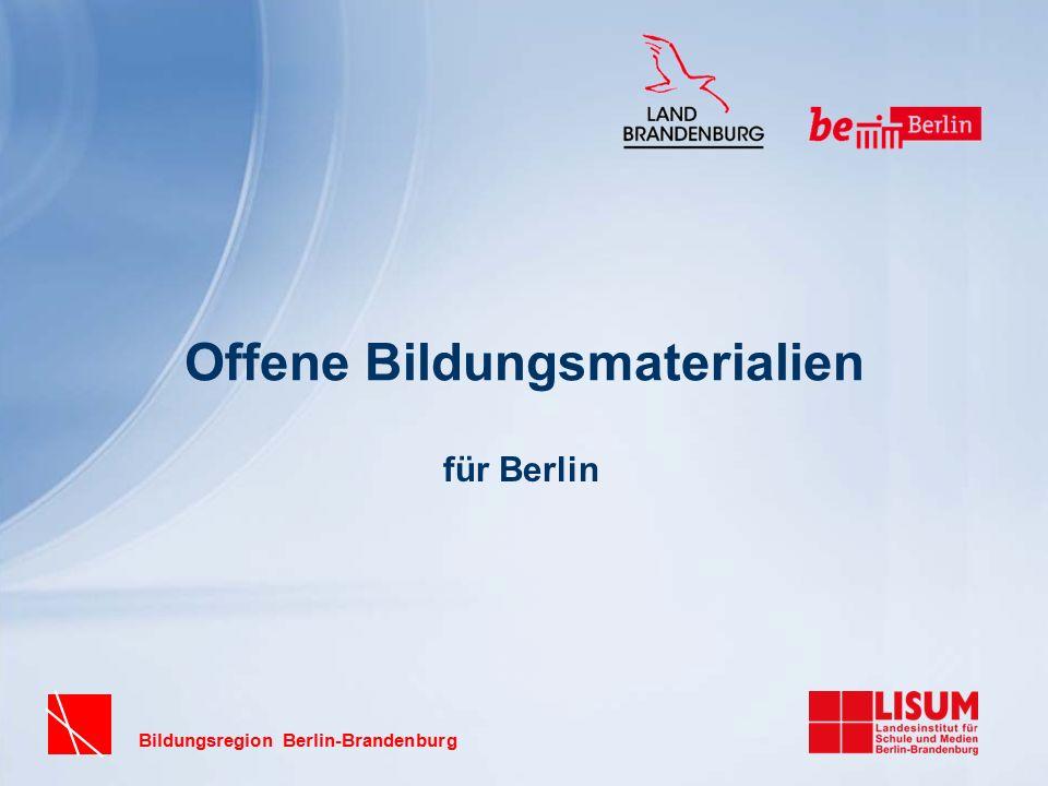 Bildungsregion Berlin-Brandenburg Offene Bildungsmaterialien für Berlin