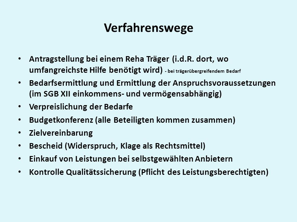 Verfahrenswege Antragstellung bei einem Reha Träger (i.d.R.