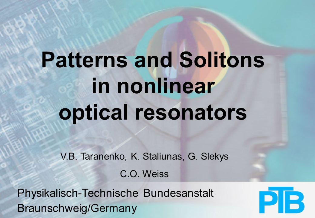 Physikalisch-Technische Bundesanstalt Moving solitons (experiment)
