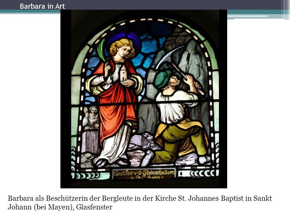 Barbara als Beschützerin der Bergleute in der Kirche St.