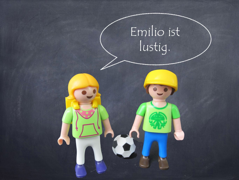 Emilio ist lustig.