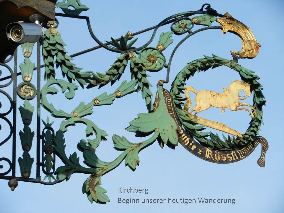 Kirchberg Beginn unserer heutigen Wanderung