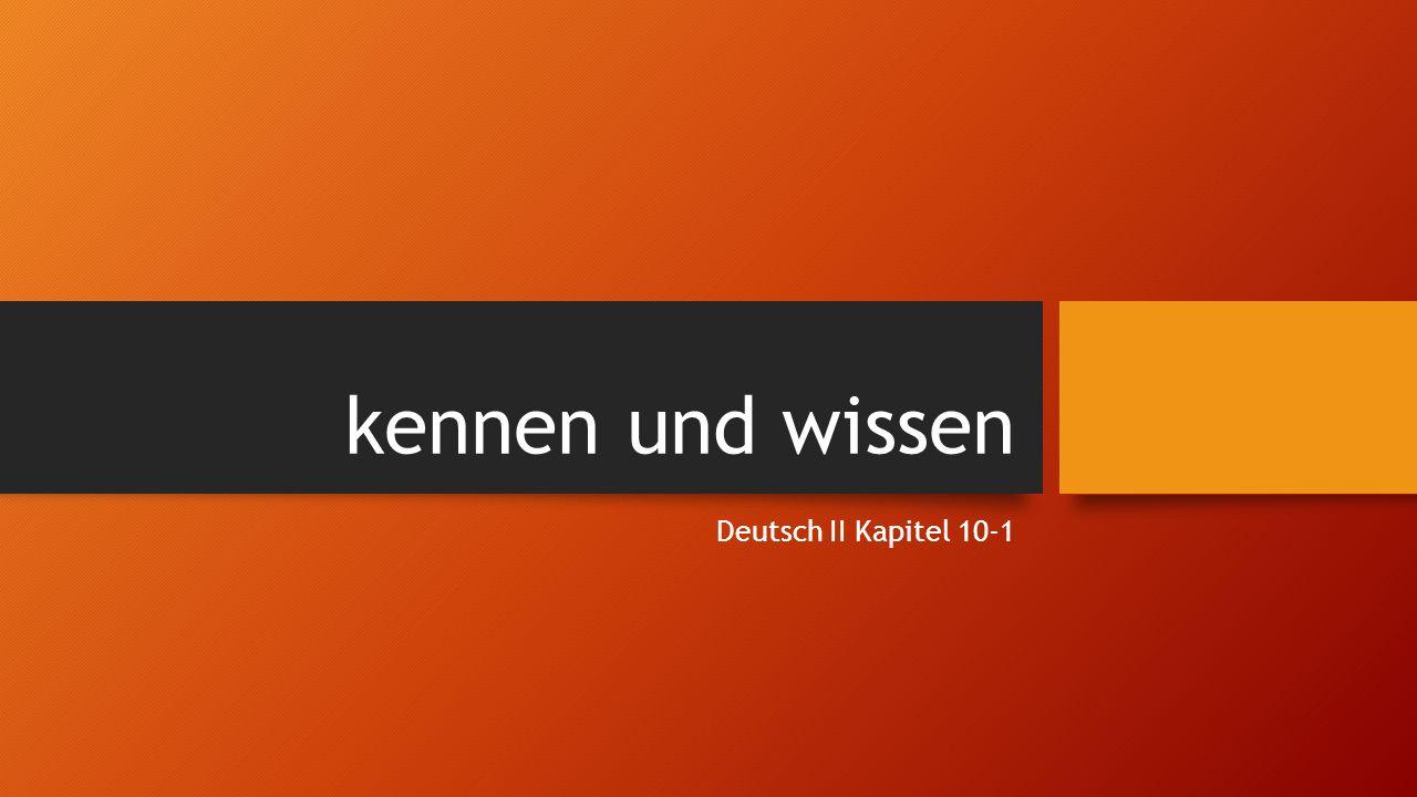 kennen und wissen Deutsch II Kapitel 10-1