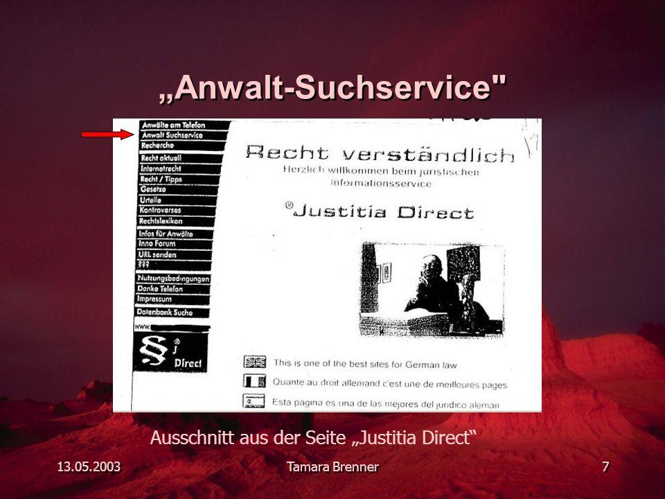"""13.05.2003Tamara Brenner7 """"Anwalt-Suchservice Ausschnitt aus der Seite """"Justitia Direct"""