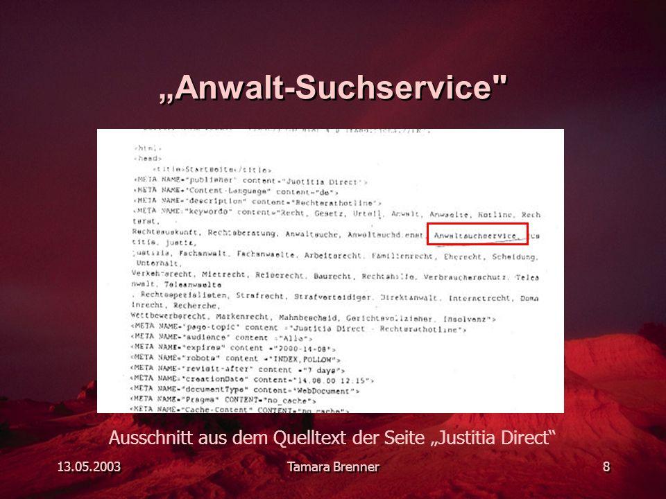 """13.05.2003Tamara Brenner8 """"Anwalt-Suchservice Ausschnitt aus dem Quelltext der Seite """"Justitia Direct"""