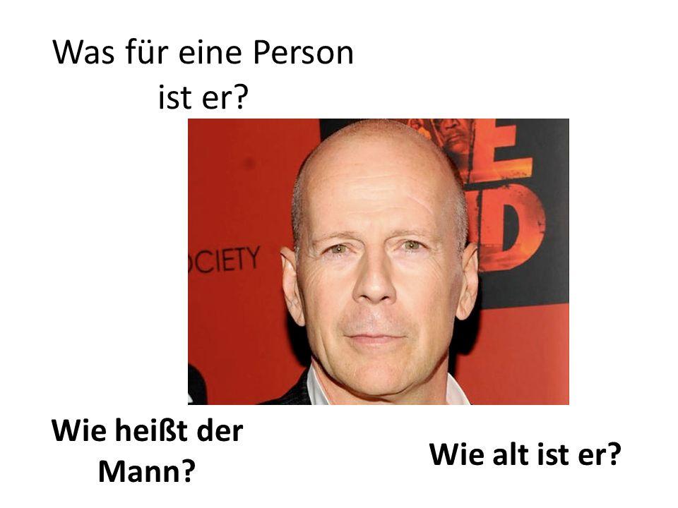 Was für eine Person ist er? Wie heißt der Mann? Wie alt ist er?