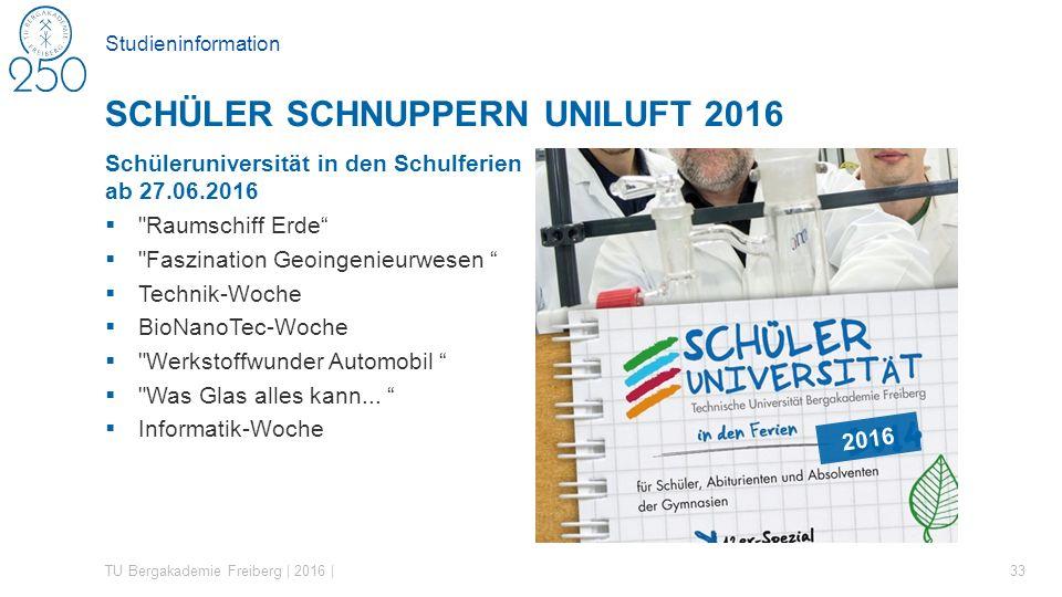 Studieninformation Schüleruniversität in den Schulferien ab 27.06.2016 