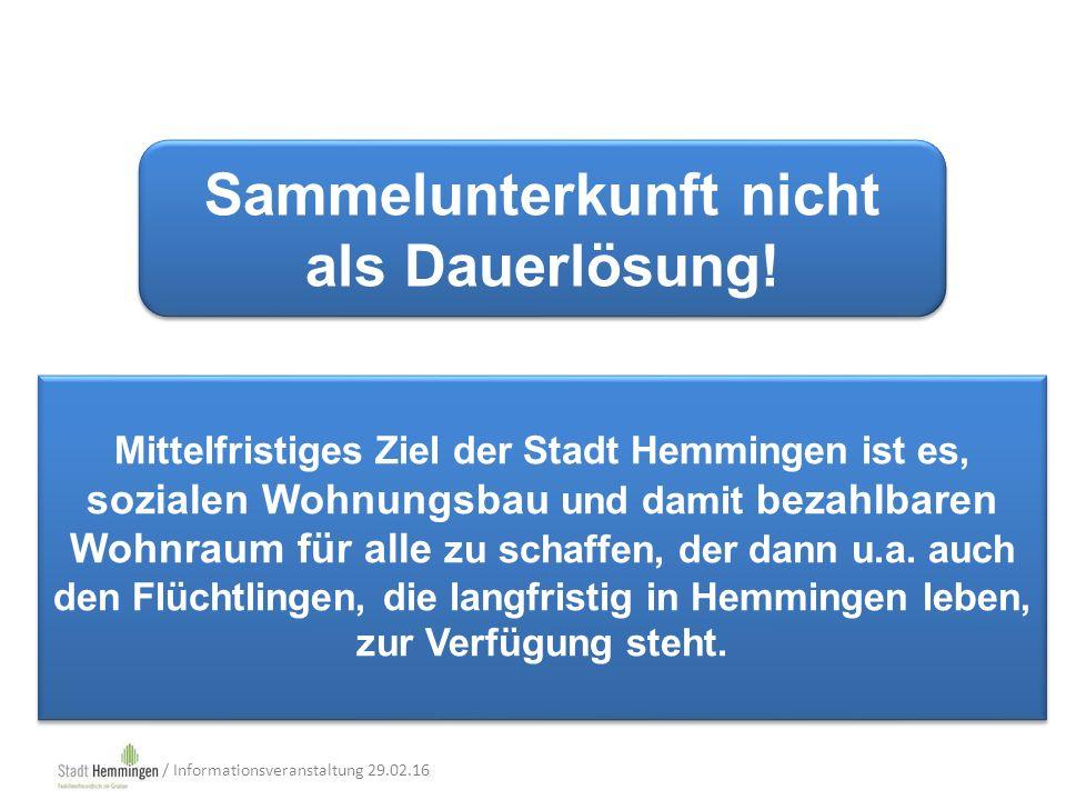 Mittelfristiges Ziel der Stadt Hemmingen ist es, sozialen Wohnungsbau und damit bezahlbaren Wohnraum für alle zu schaffen, der dann u.a.