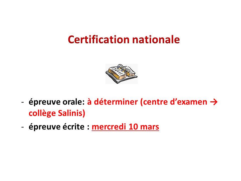 -épreuve orale: à déterminer (centre d'examen → collège Salinis) -épreuve écrite : mercredi 10 mars
