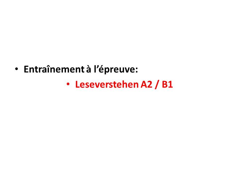 Entraînement à l'épreuve: Leseverstehen A2 / B1