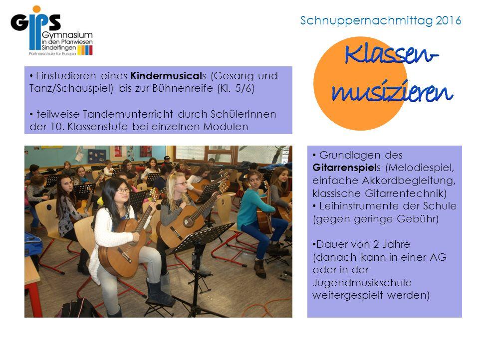Schnuppernachmittag 2016 Einstudieren eines Kindermusical s (Gesang und Tanz/Schauspiel) bis zur Bühnenreife (Kl.
