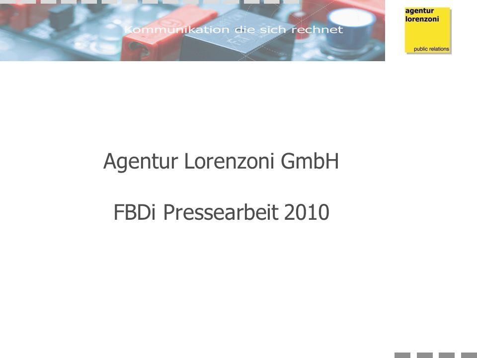 Agentur Lorenzoni GmbH FBDi Pressearbeit 2010