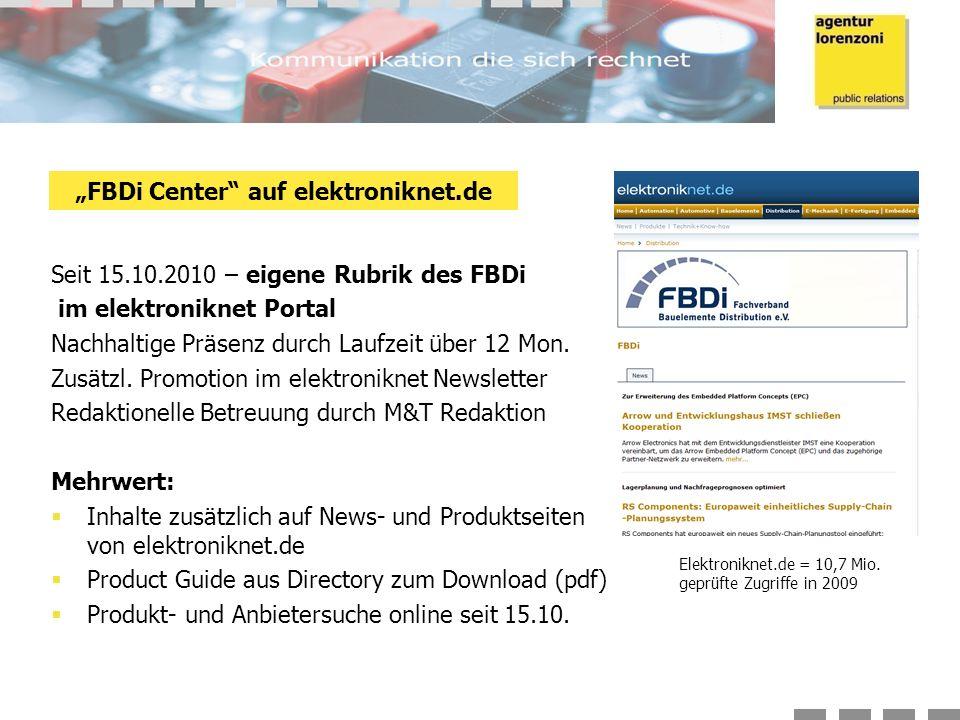 Seit 15.10.2010 – eigene Rubrik des FBDi im elektroniknet Portal Nachhaltige Präsenz durch Laufzeit über 12 Mon.