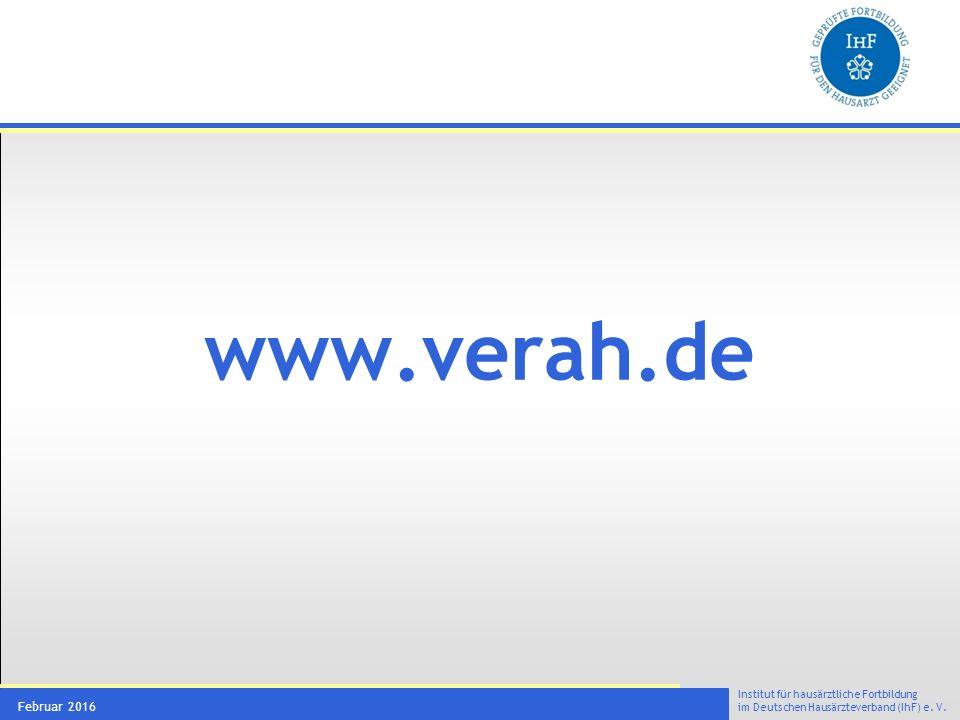 Institut für hausärztliche Fortbildung im Deutschen Hausärzteverband (IhF) e. V. Februar 2016 www.verah.de