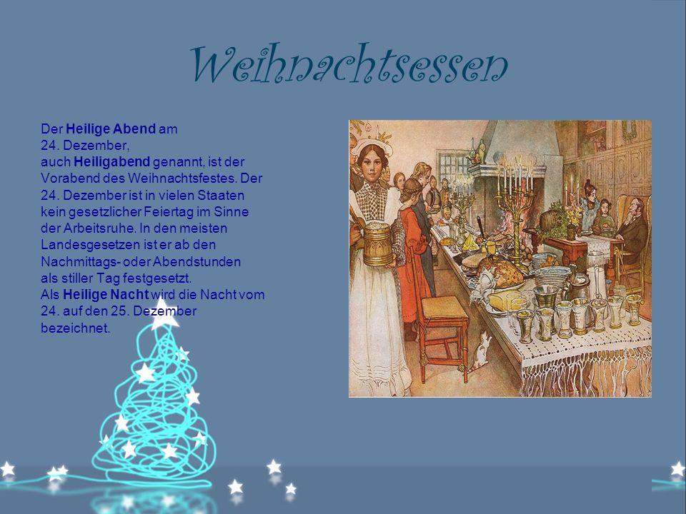 Weihnachtsessen Der Heilige Abend am 24.