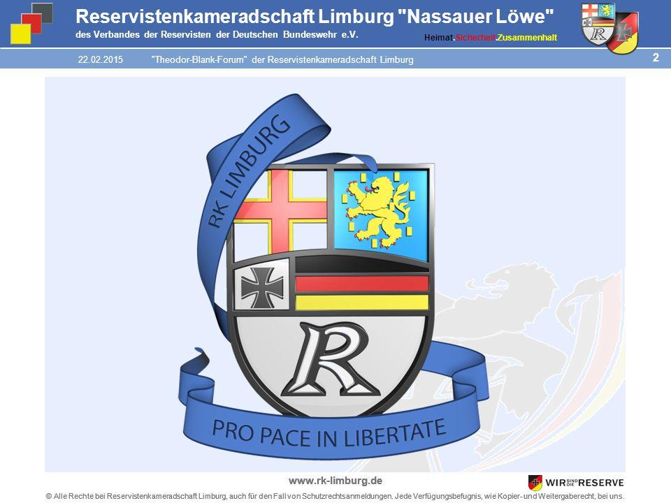 2 © Alle Rechte bei Reservistenkameradschaft Limburg, auch für den Fall von Schutzrechtsanmeldungen.