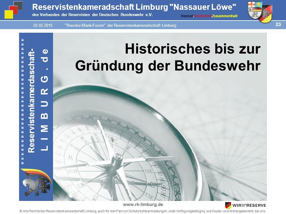 23 © Alle Rechte bei Reservistenkameradschaft Limburg, auch für den Fall von Schutzrechtsanmeldungen.