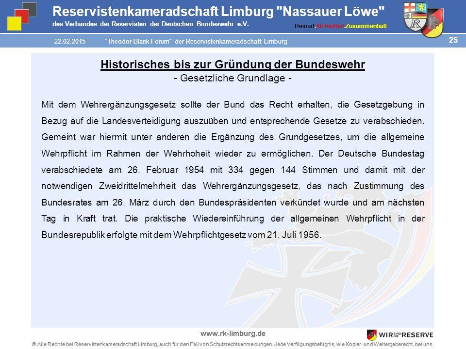 25 © Alle Rechte bei Reservistenkameradschaft Limburg, auch für den Fall von Schutzrechtsanmeldungen.