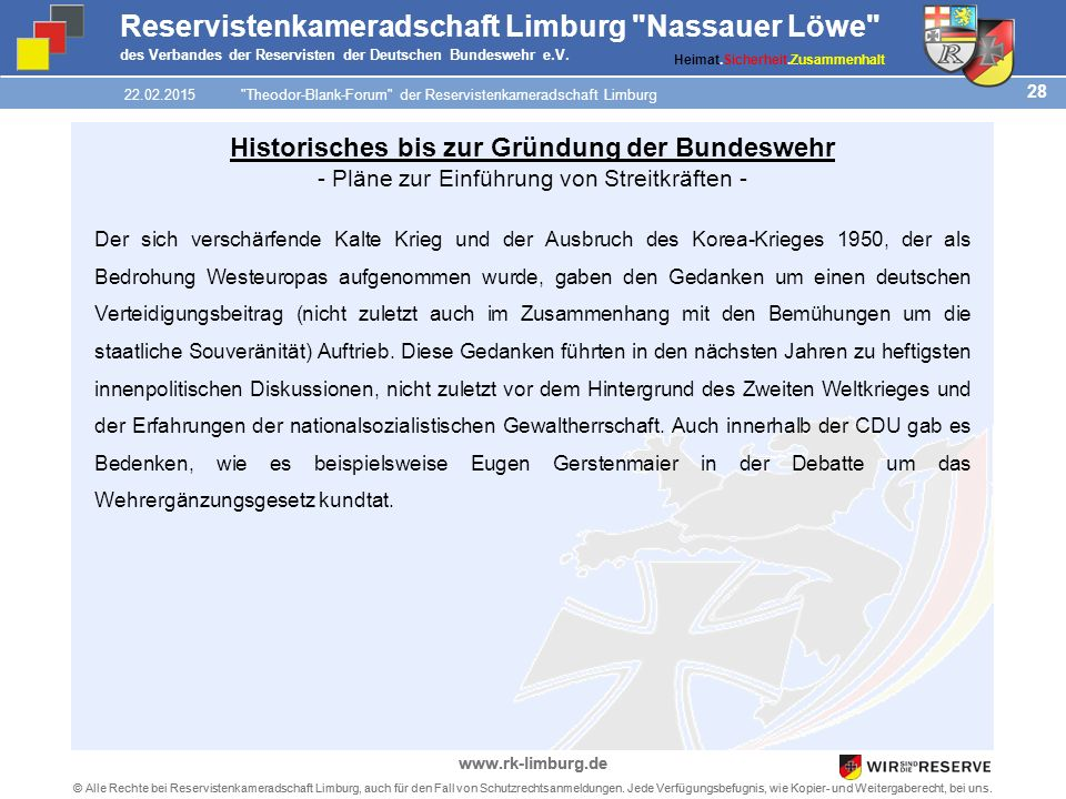 28 © Alle Rechte bei Reservistenkameradschaft Limburg, auch für den Fall von Schutzrechtsanmeldungen.