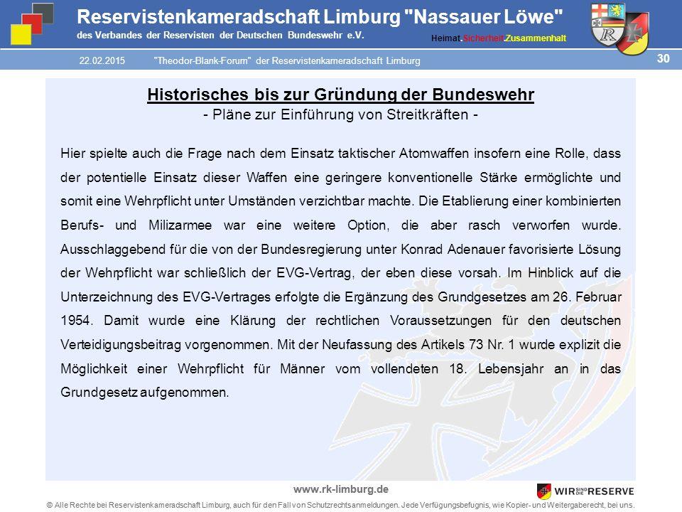 30 © Alle Rechte bei Reservistenkameradschaft Limburg, auch für den Fall von Schutzrechtsanmeldungen.