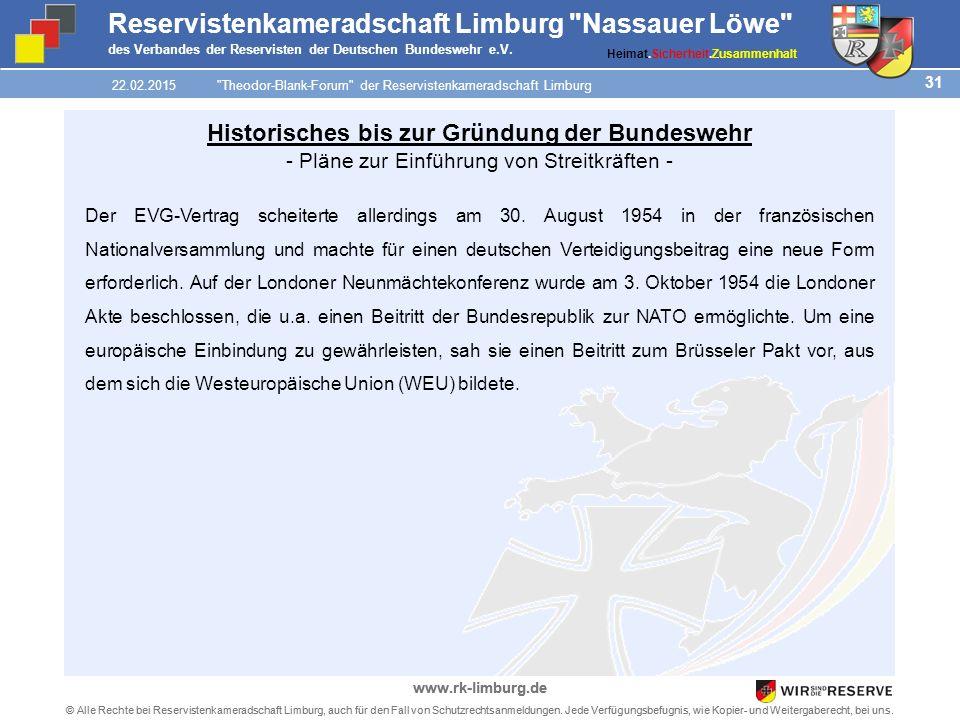 31 © Alle Rechte bei Reservistenkameradschaft Limburg, auch für den Fall von Schutzrechtsanmeldungen.