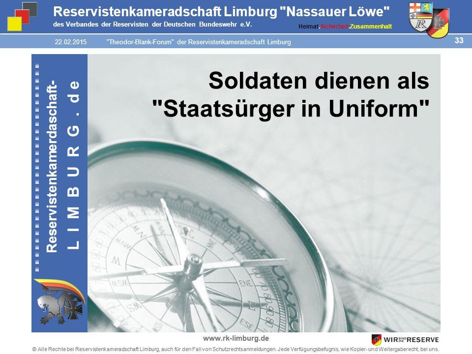 33 © Alle Rechte bei Reservistenkameradschaft Limburg, auch für den Fall von Schutzrechtsanmeldungen.