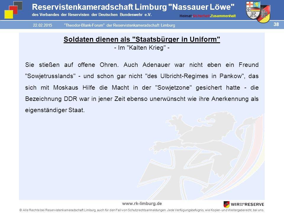 38 © Alle Rechte bei Reservistenkameradschaft Limburg, auch für den Fall von Schutzrechtsanmeldungen.